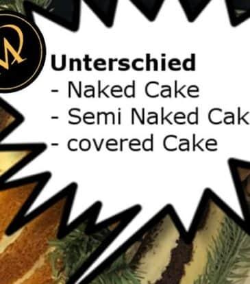 Naked, Semi Naked, Covered Cakes